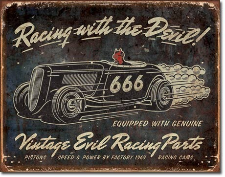 Plaque publicitaire vintage américaine - Racing with the Devil