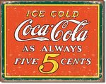 Plaque publicitaire americaine - Coca Cola Always 5 Cents
