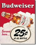 American Advertising Tin Sign - Vintage Wall Decor - Budweiser 25 Cent