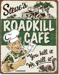 American Advertising Tin Sign - Vintage Wall Decor - Roadkill Cafe