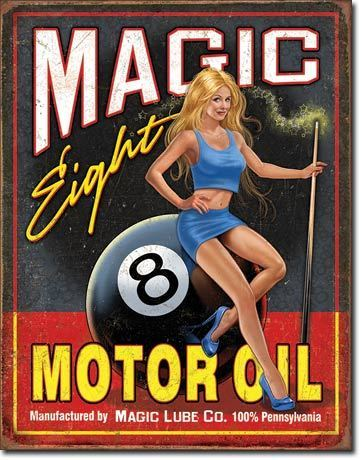 American Advertising Tin Sign - Magic Eight Motor Oil