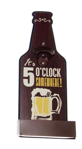 5 o'clock somewhere Wall Bottle Opener